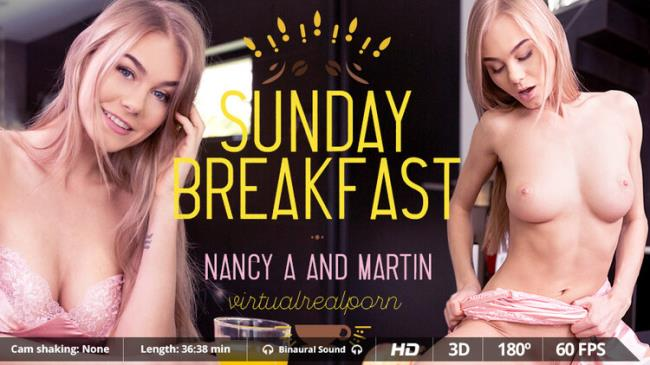 Nancy A - Sunday breakfast (2020 VirtualRealPorn.com) [2K UHD   1600p  2.32 Gb]