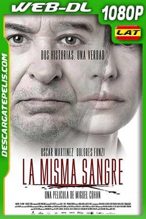 La misma sangre 2019 1080p WEB-DL Latino