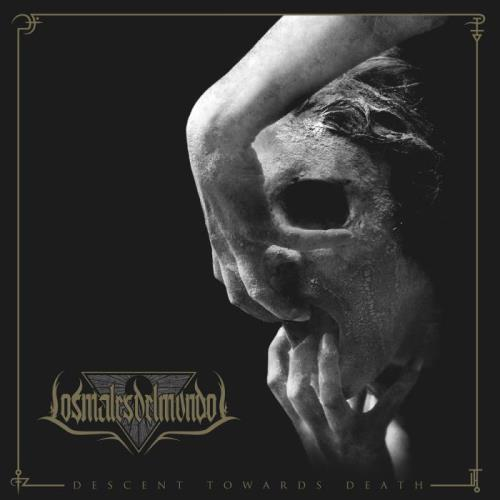 Los Males Del Mundo — Descent Towards Death (2021) FLAC