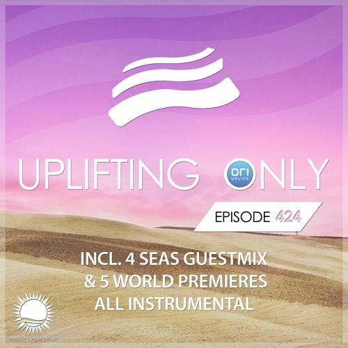 Ori Uplift & 4 Seas — Uplifting Only 424 (2021-03-25)