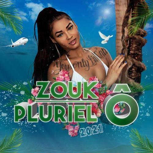 Zouk O'Pluriel 2021 (2021)