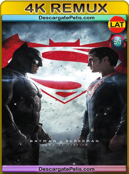 Batman vs Superman. Dawn of justice 2016 v.EXT BD4K Remux Latino – Inglés