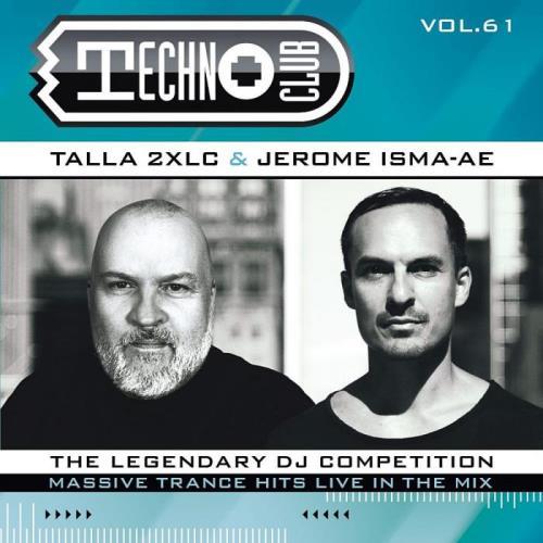 Talla 2XLC & Jerome Isma-Ae: Techno Club Vol 61 [Extended Version] (2021)