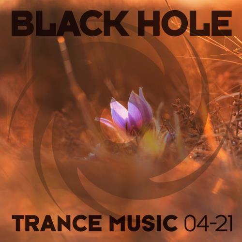 Black Hole: Black Hole Trance Music 04-21 (2021)