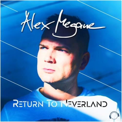 Alex Megane — Return To Neverland (2021)