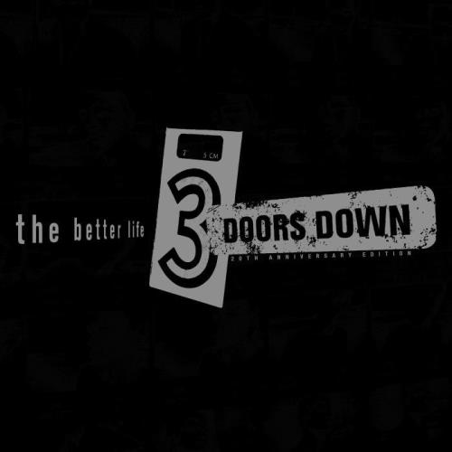 3 Doors Down — The Better Life (20th Anniversary Deluxe) (2021)