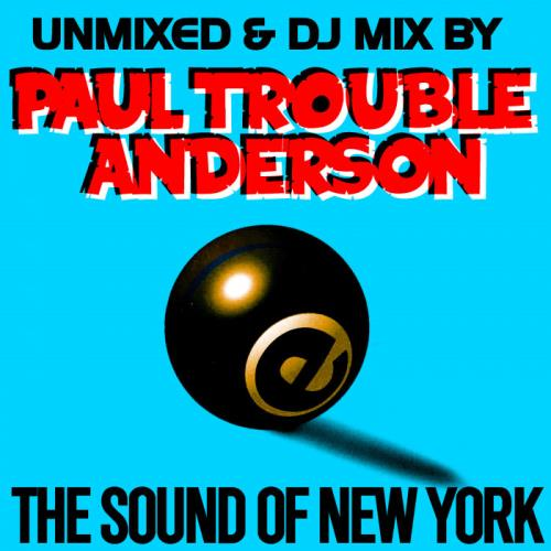 The Sound Of New York By Paul Trouble Anderson (2021)