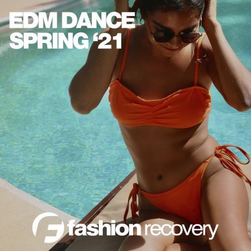 EDM Dance Spring '21 (2021)