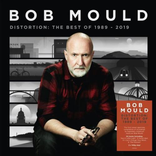 Bob Mould — Distortion: The Best Of 1989 — 2019 (2021) FLAC
