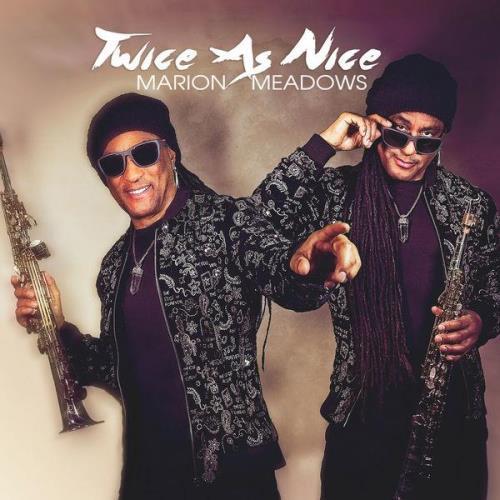 Marion Meadows — Twice As Nice (2021)