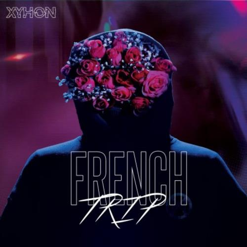 Xyhon — French Trip (2021)