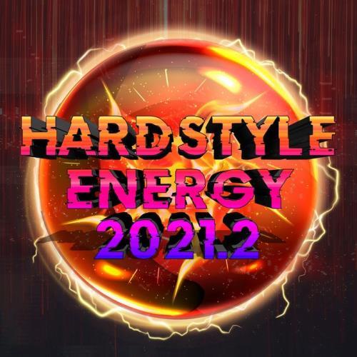 Hardstyle Energy 2021.2 (2021)