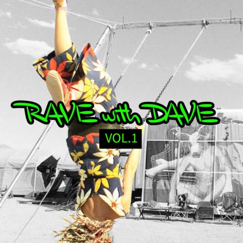 RAVE With DAVE, Vol. 1 (2021)