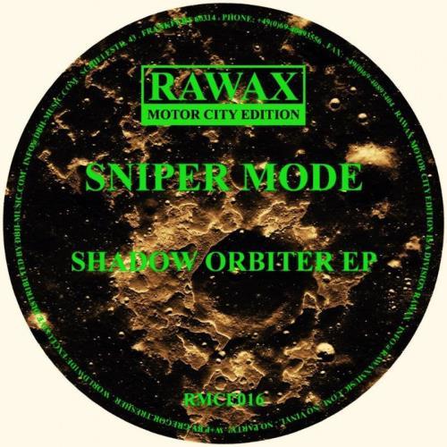 Sniper Mode — Shadow Orbiter EP (2021)