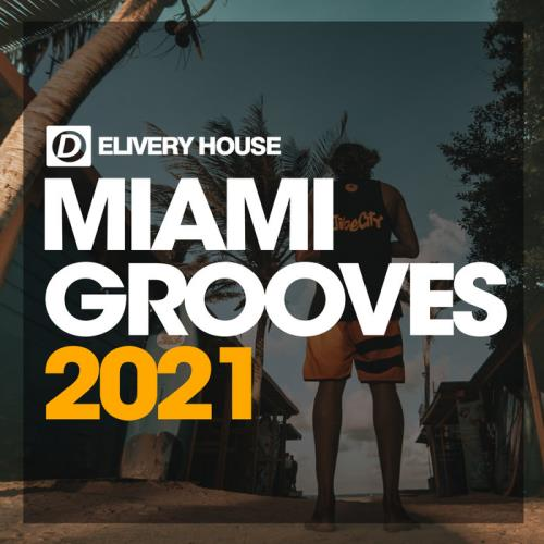 Miami Grooves 2021 (2021)