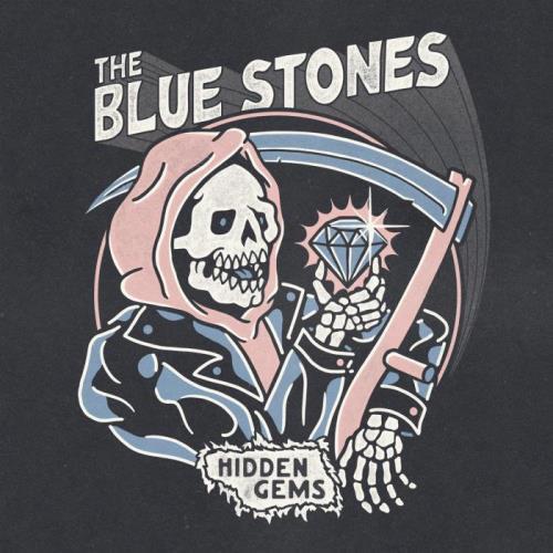 The Blue Stones — Hidden Gems (2021)