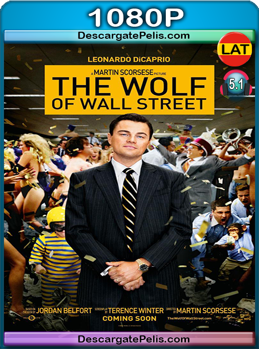 The wolf of wall street 1080p BRrip Latino-Inglés (2013)