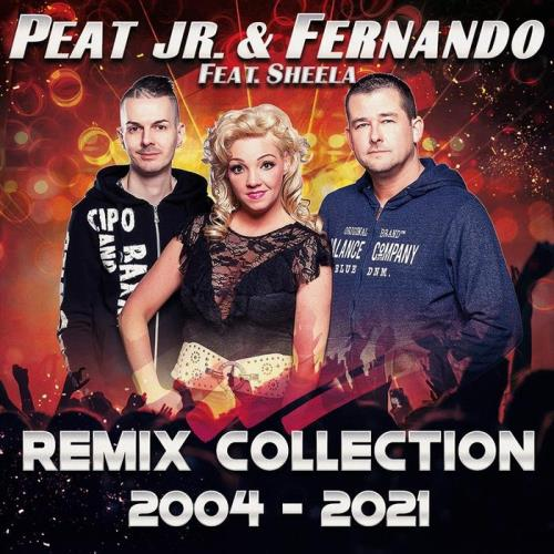 Peat Jr. & Fernando feat Sheela — Remix Collection 2004-2021 (2021)