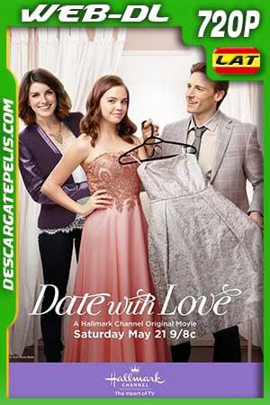 Cita con el amor 2016 720p WEB-DL Latino – Inglés