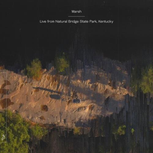 Marsh - Live from Natural Bridge State Park, Kentucky (2021)