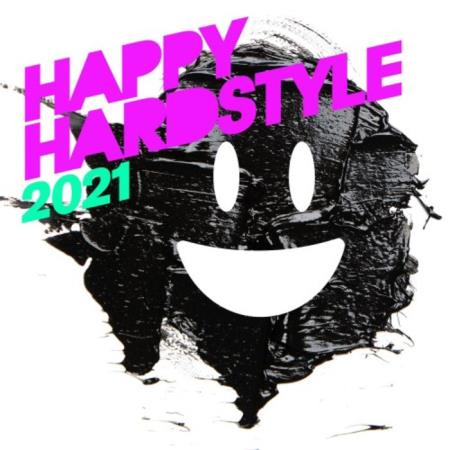 MORE Music & Media - Happy Hardstyle 2021 (2021)
