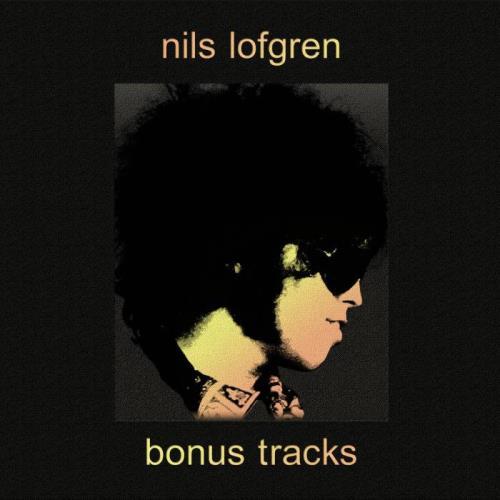 Nils Lofgren — Bonus Tracks (2021)