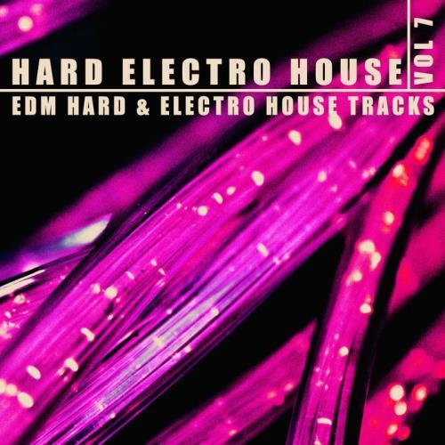 Hard, Electro, House Vol. 7 (2021)
