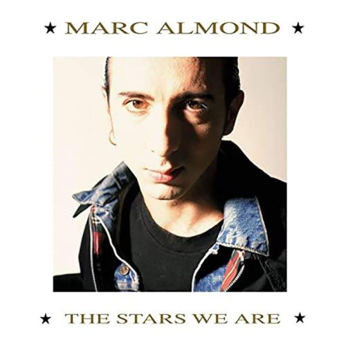 Marc Almond — The Stars We Are (2021) FLAC