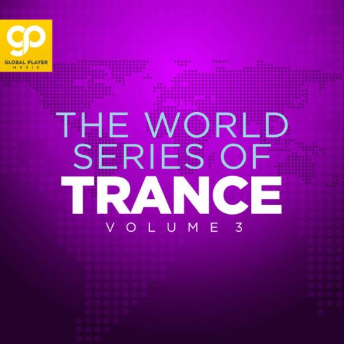 The World Series Of Trance Vol 3 (2021)