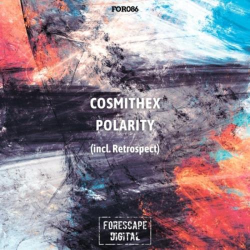 Cosmithex — Polarity (2021) FLAC
