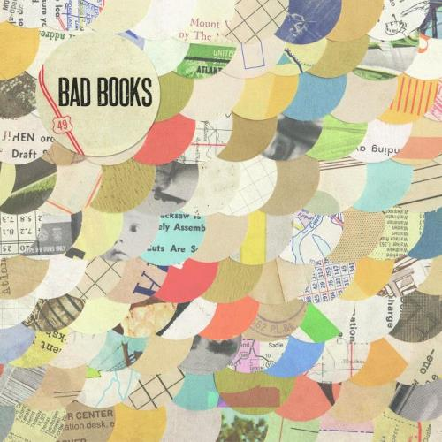 Bad Books — Bad Books (10th Anniversary Edition) (2021)