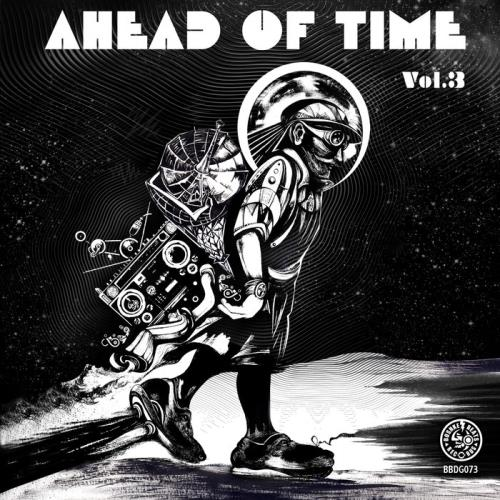 Ahead Of Time, Vol. 3 (2021)