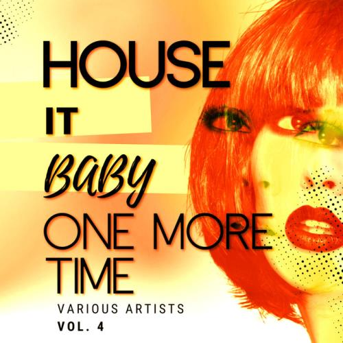 House It Baby One More Time, Vol. 4 (2021)
