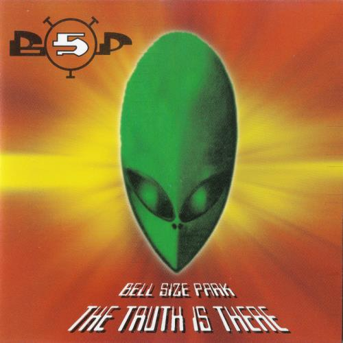 Bell Size Park — The Truth Is There (2021)
