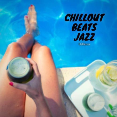 Chilllance — Chillout Beats Jazz (2021)