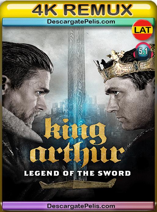 King Arthur. Legend of the sword 2017 BD4K Remux Latino – Inglés