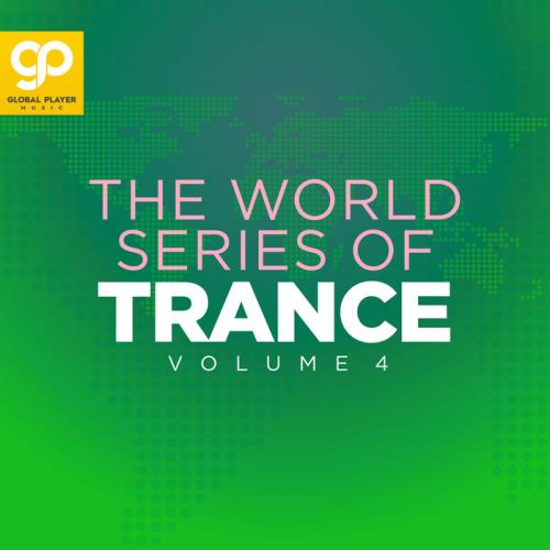 The World Series Of Trance Vol 4 (2021)