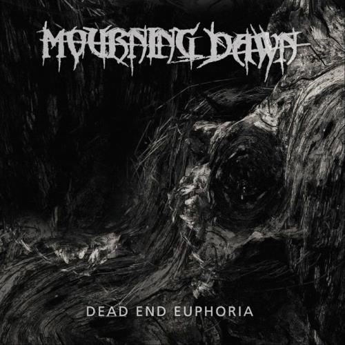 Mourning Dawn - Dead End Euphoria (2021)