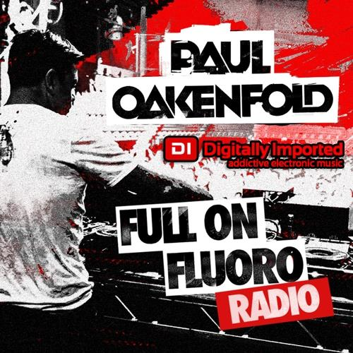 Paul Oakenfold — Full On Fluoro 120 (2021-04-28)