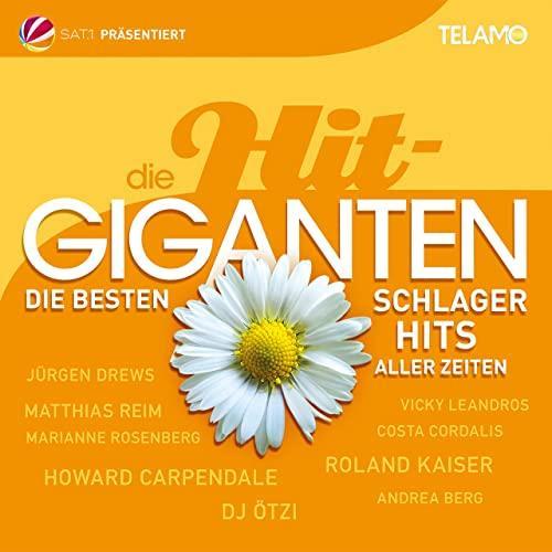 Die Hit Giganten — Die Besten Schlager Hits Aller Zeiten (2021)