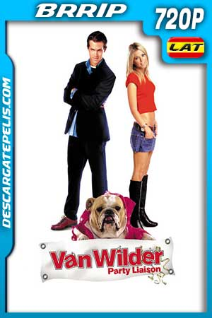 Van Wilder. Party Liaison 2002 UNRATED 720p BRrip Latino – Inglés