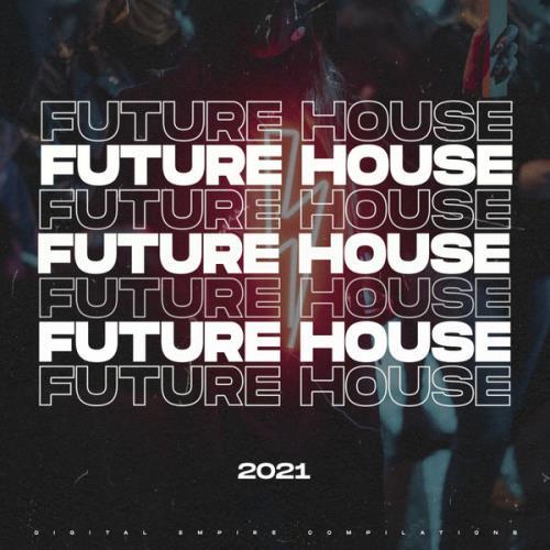 Future House 2021 (2021)