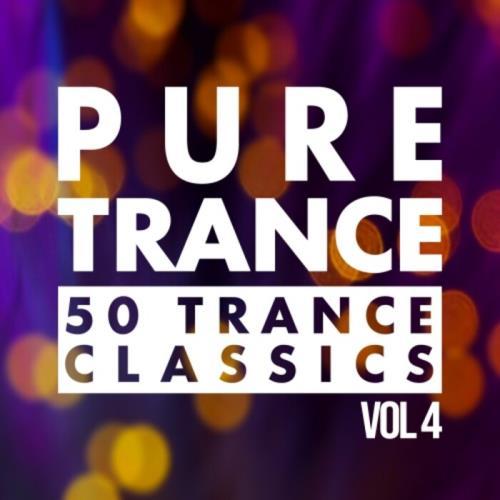 Pure Trance Vol 4 — 50 Trance Classics (2021)