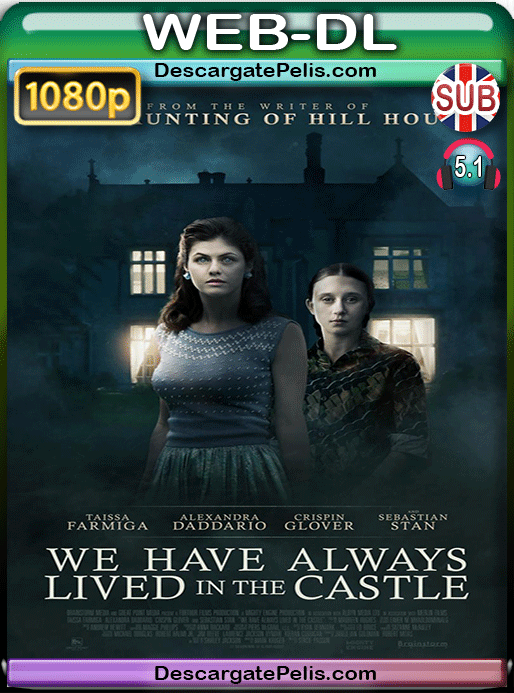 We have always lived in the castle 2018 1080p WEB-DL Subtitulado