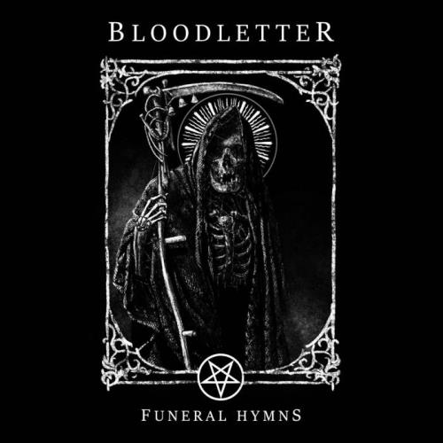 Bloodletter — Funeral Hymns (2021) FLAC