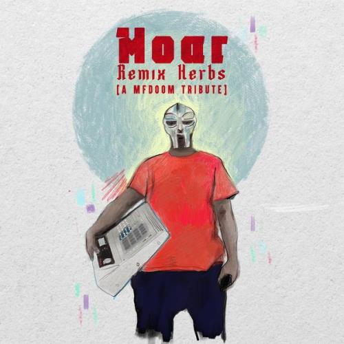 Moar - Remix Herbs (A Tribute To Mf Doom) (2021)