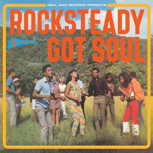 Soul Jazz Records Presents STUDIO ONE: Rocksteady Got Soul (2021)