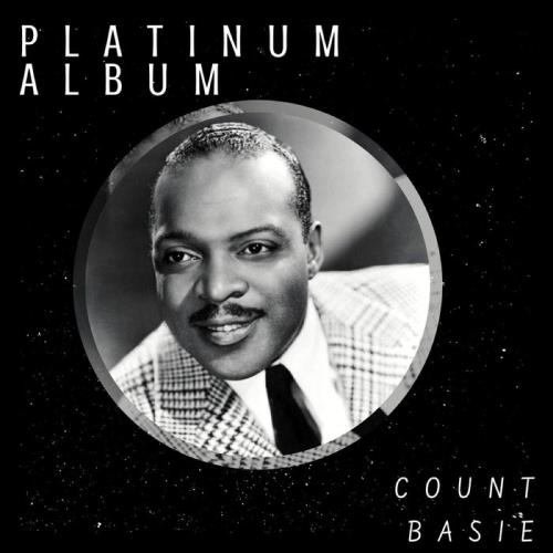Count Basie — Platinum Album (2021)