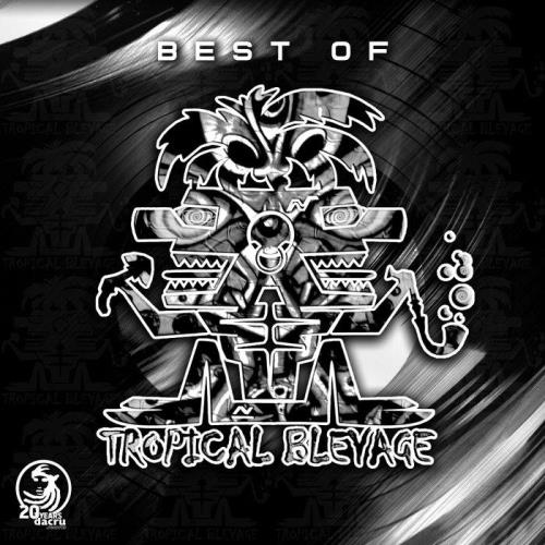Tropical Bleyage — Best Of Tropical Bleyage (2021)