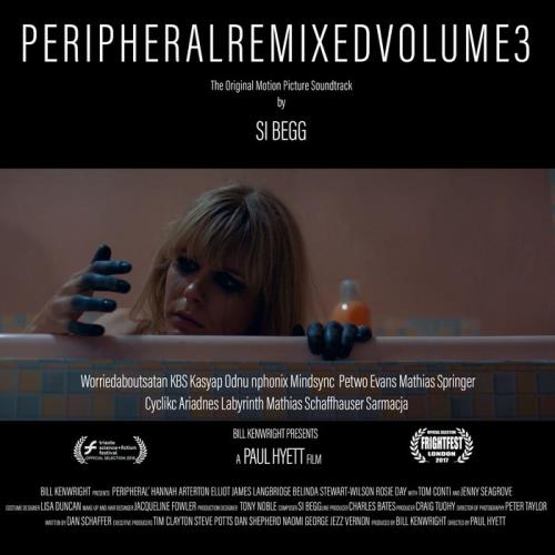 Si Begg — Peripheral [OST] Remixed Volume 3 (2021)